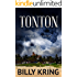 Tonton: A Hunter Kincaid Mystery (The Hunter Kincaid Mystery Series Book 4)