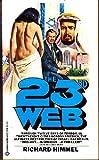 The Twenty-Third Web, Richard Himmel, 0345273435