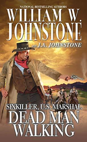 Dead Man Walking (Sixkiller, U.S. Marshal Book -