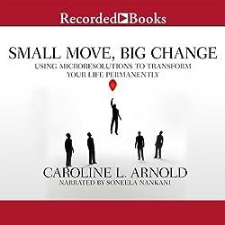 Small Move, Big Change