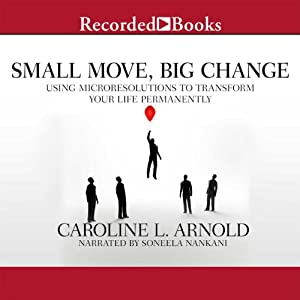 Small Move, Big Change Audiobook
