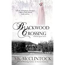 Blackwood Crossing (British Agent Novels Book 2)
