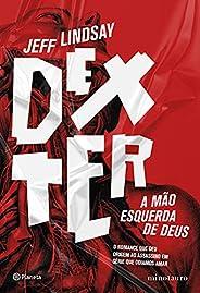 Dexter: A mão esquerda de Deus