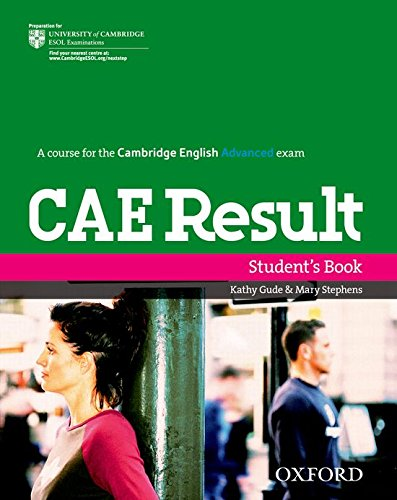 CAE Result Student's Book (Cambridge Advanced English (Cae) Result)