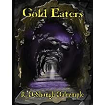 Gold Eaters