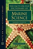 The Facts on File Dictionary of Marine Science (Facts on File Science Library)