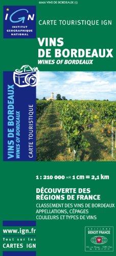 Wines of Bordeaux reg F 2006 (Découverte des vins de France) por IGN