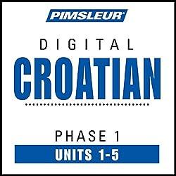 Croatian Phase 1, Unit 01-05