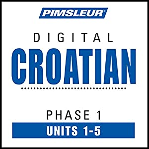 Croatian Phase 1, Unit 01-05 Audiobook