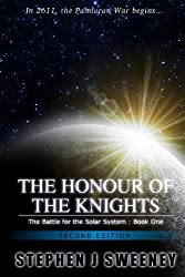 The Honour of the Knights (Second Edition) (Battle for the Solar System, #1) (English Edition)