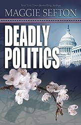 Deadly Politics (A Molly Malone Mystery Book 1)