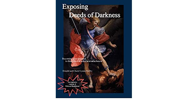 Exposing Deeds of Darkness: Becoming non-attached to that ...