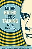 More Baths Less Talking, Nick Hornby, 1938073053
