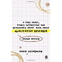 A Very Short, Fairly Interesting and Reasonably Cheap Book about Qualitative Research 2ed