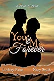 You and Me Forever (Oh Captain My Captain Book 6)