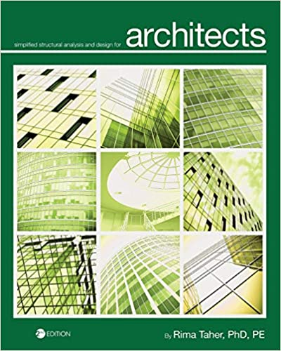 Simplified Structural Analysis And Design For Architects Rima Taher