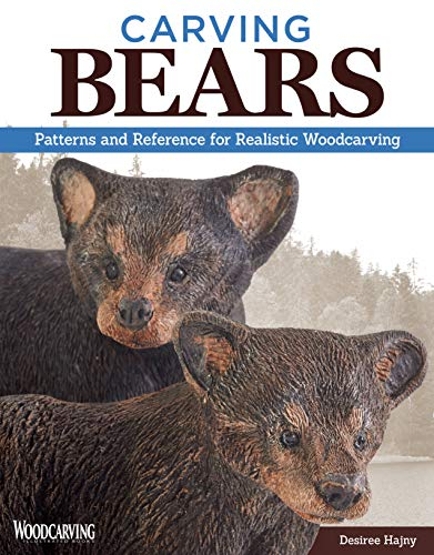 Bear Carving - Carving Bears: Patterns and Reference for Realistic Woodcarving