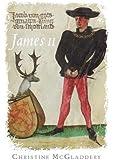 James II (The Stewart Dynasty in Scotland)
