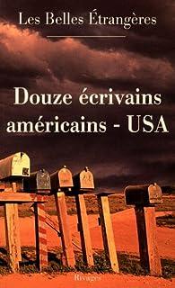 Les belles étrangères : douze écrivains américains, Collectif