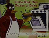 Little Red Hen Bakes a Cake, Harcourt School Publishers Staff, 0153254904