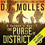 The Purge of District 89: A Grower's War, Book 1