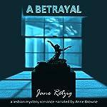 A Betrayal: A Lesbian Mystery Romance   Jane Retzig