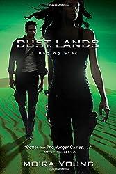 Raging Star (Dust Lands)