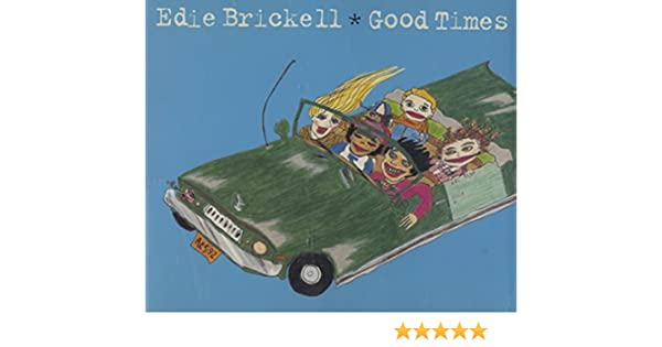 Good times edie brickell (cover with lyrics) youtube.