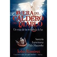 Fuera del Caldero del Diablo (Spanish Edition)