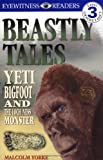 Beastly Tales: Yeti, Bigfoot, and the Loch Ness Monster (DK Readers: Level 3)
