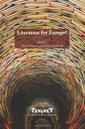 Literature for Europe? (Textxet: Studies in Comparative Literature)