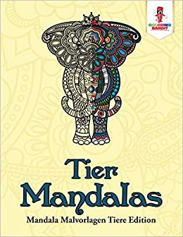 Tier Mandalas Mandala Malvorlagen Tiere Edition German