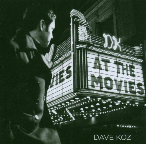 Koz, Dave At The Movies Mainstream Jazz