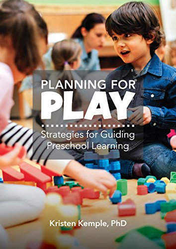 Planning for Play: Strategies for Guiding Preschool Learning