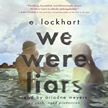 We Were Liars Audiobook by E. Lockhart Narrated by Ariadne Meyers