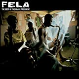The Best of the Black President (Deluxe Version) by Fela Kuti (2009) Audio CD