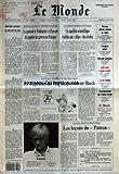 MONDE (LE) [No 13850] du 09/08/1989 - AMERIQUE CENTRALE - UN PAS VERS LA PAIX - LE POUVOIR ET SOLIDARITE S'EFFORCENT DE JUGULER LES GREVES EN POLOGNE PAR HENRI DE BRESSON - UN SATELLITE SCIENTIFIQUE ETABLIRA UN ATLAS DES ETOILES - LE BAPTEME DU FEU DU PRESIDENT BUSH PAR MARIE-CLAUDE DECAMPS - LES LECONS DU PATRON PAR BERTRAND POIROT-DELPECH - CET ETE, SAGAN - NOUVEAU PREMIER MINISTRE AU JAPON - TRANSPORT AERIEN - NOUVELLE-CALEDONIE - 1939-1940 L'ANNEE TERRIBLE - L'OR DU CANADA - L