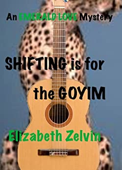 Shifting Is for the Goyim by [Zelvin, Elizabeth]