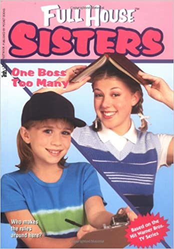 One Boss Too Many S (Full House Sisters)