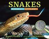 Snakes, Sandra Markle, 1590788745