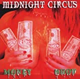 Money Shot by Midnight Circus (2005-05-03)