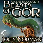 Beasts of Gor: Gorean Saga, Book 12 | John Norman