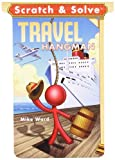 Scratch and Solve Travel Hangman, Mike Ward, 1402760167