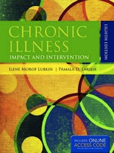 Chronic Illness: Impact And Intervention (Lubkin, Chronic Illness)