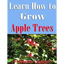 Learn How to Grow Apple Trees