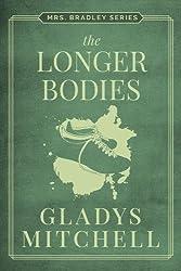 The Longer Bodies (Mrs. Bradley)