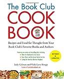 The Book Club Cookbook, Judy Gelman and Vicki Levy Krupp, 1585429244
