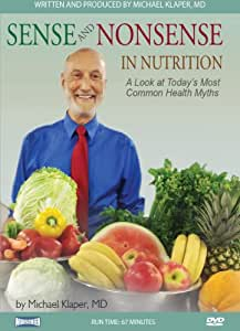 Sense and Nonsense in Nutrition: A Look at Today's Most Common Health Myths