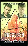 Unchosen: Book #2 The Chosen Series