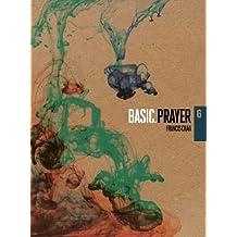 Prayer (BASIC. Series) by Francis Chan (2011-10-01)
